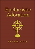 Eucharistic Adoration Prayer Book