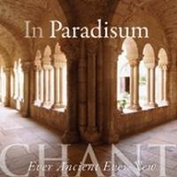 In Paradisum Chant Ever Ancient Ever New By the Daughters of St. Paul  CD
