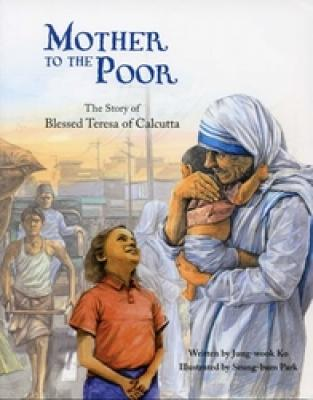 Mother To The Poor by Jung-Wook Ko
