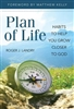 Plan of Life: Habits to Help You Grow Closer To God by Roger J. Landry