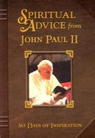 Spiritual Advice from John Paul II