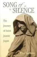 Song of Silence: The Journey of Saint Jeanne Jugan