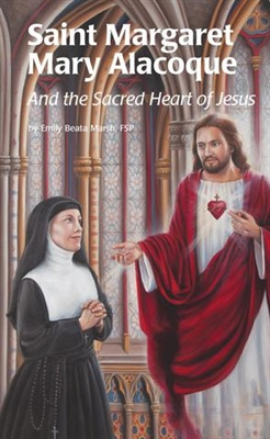 Saint Margaret Mary Alacoque and  the Sacred Heart of Jesus by Emily Beata Marsh