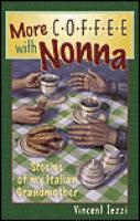 More Coffee with Nonna by Vincent Iezzi