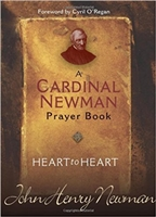 A Cardinal Newman Prayer Book: Heart to Heart