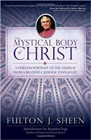 The Mystical Body of Christ by Fulton J. Sheen