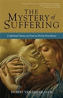 The Mystery of Suffering by Hubert Van Zeller