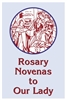 Rosary Novenas to Our Lady by Charles Lacey