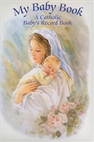 My Baby Book-A Catholic Baby's Record Book 10345