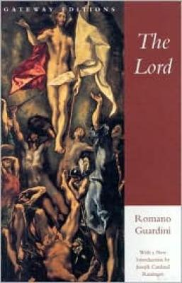 The Lord By Romano Guardini