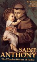 St. Anthony, The Wonderworker of Padua by Charles Warren Stoddard - Catholic Saint Book, Paperback, 108 pp.