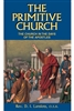 The Primitive Church by Rev. D. I. Lanslots - Catholic Book, Softcover, 295 pp.