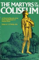 The Martyrs of the Coliseum by Father A. J. O'Reilly, D.D.