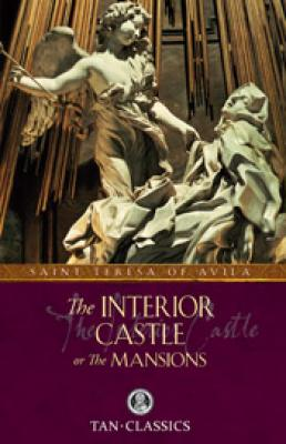 Interior Castle or The Mansions by Saint Teresa of Avila