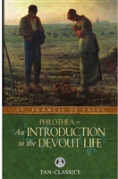 St. Francis De Sales Philothea or An Introduction to the Devout Life