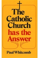 The Catholic Church Has the Answer Booklet