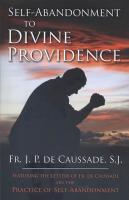 Self-Abandonment To Divine Providence by Fr. J.P. De Caussade