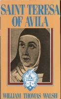 Saint Teresa of Avila by William Thomas Walsh, paperback 592 pages