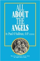 All About the Angels by Fr. Paul O'Sullivan
