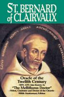 St. Bernard of Clairvaux, Oracle of the 12th Century, by Abbe Theodore Ratisbonne
