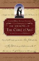 St. Jean-Marie Baptiste Vianney: The Sermons of the Cure of Ars