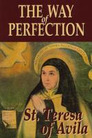The Way of Perfection: St. Teresa of Avila
