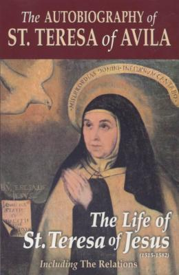 The Autobiography of St. Teresa of Avila