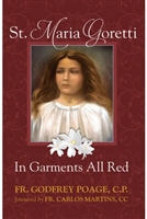 St. Maria Goretti: In Garments All Red by Fr. Godfrey Poage