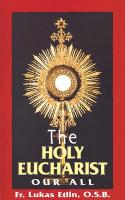 The Holy Eucharist, Our All