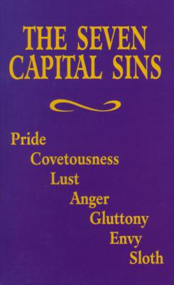The Seven Capital Sins (Booklet), by Benedictine Sisters of Perpetual Adoration