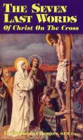 The Seven Last Words of Christ on the Cross by Fr. Christopher Rengers