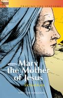 Mary's Way of the Cross, Pray the Stations with Mary the Mother of Jesus by Richard Furey