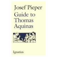 Guide to Thomas Aquinas, Josef Pieper