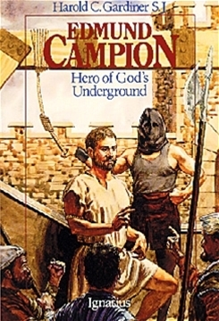 Edmund Champion: Hero of God's Underground by Harold Gardiner