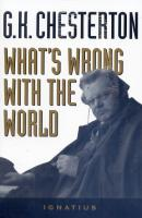 What's Wrong With the World by G. K. Chesterton - Catholic Current Issues