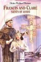 Francis and Clare: Saints of Assisi by Helen Walker Homan, paperback 187 pages