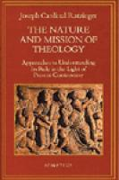 Nature and Mission of Theology-Joseph Cardinal Ratzinger