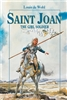 Saint Joan The Girl Soldier by Louis de Wohl