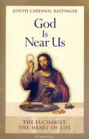 God Is Near Us by Joseph Cardinal Ratzinger