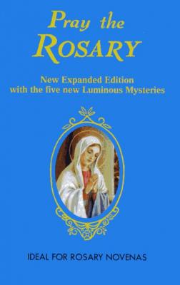 Pray the Rosary Booklet by Rev. J. M. Lelen