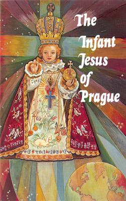 The Infant Jesus of Prague by Rev. Ludvik Nemec