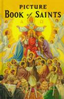 Picture Book of Saints by Rev. Lawrence G. Lovasik - Catholic Saint Book, Hardcover, 125 pp.