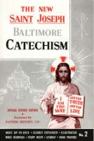 The New St. Joseph Baltimore Catechism #2 by Fr. Bennet Kelly - Catholic Book, Paperback, 264 pp.