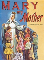 St. Joseph Picture Book Series: Mary My Mother 280