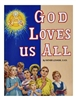 St. Joseph Picture Book Series: God Loves Us All 282