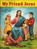 St. Joseph Picture Book Series: My Friend Jesus 293