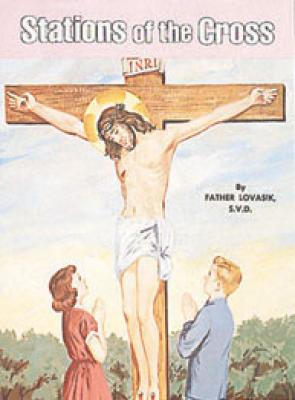 Children's Stations of the Cross by Fr.Lovasik