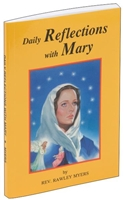 DAILY REFLECTIONS WITH MARY: 31 PRAYERFUL MARIAN REFLECTIONS AND MANY POPULAR MARIAN PRAYERS 372/04
