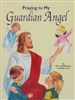 St. Joseph Picture Book Series: Praying to My Guardian Angel 524
