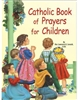St. Joseph Picture Book Series: Catholic Book of Prayers for Children 531